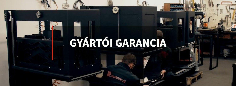 Technical kandalló gyártói garancia